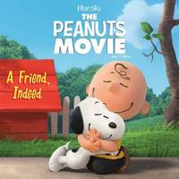 A Friend, Indeed by Charles M Schulz