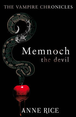 Memnoch the Devil (Vampire Chronicles #5) by Anne Rice