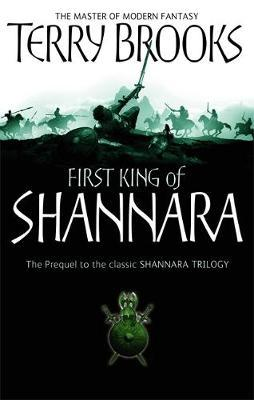 The First King of Shannara (Prequel to Original Trilogy) by Terry Brooks