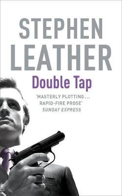 The Double Tap by Stephen Leather