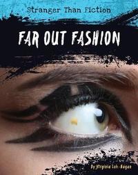Far-Out Fashion by Virginia Loh-Hagan