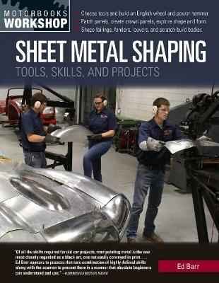 Sheet Metal Shaping by Ed Barr