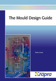 The Mould Design Guide by P Jones image