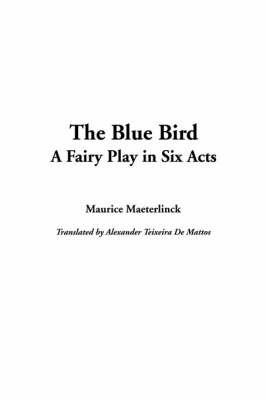 The Blue Bird by Maurice Maeterlinck image