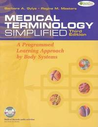 Medical Terminology Simplified: A Programmed Learning Approach by Body Systems by Barbara Gylys image
