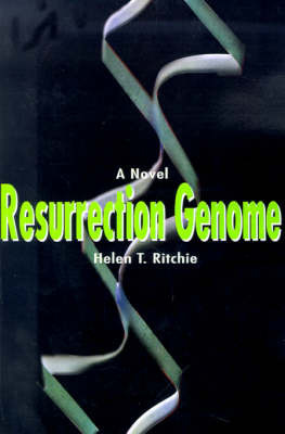 Resurrection Genome by Helen T. Ritchie
