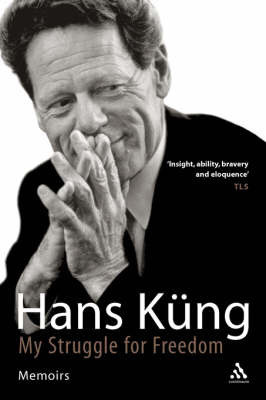 My Struggle for Freedom by Hans Kung