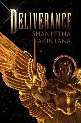 Deliverance by Shaneetha Akinlana