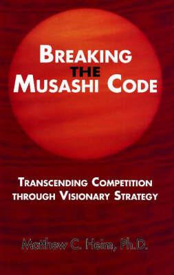 Breaking the Musashi Code by Matthew Heim image