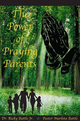The Power of Praying Parents by Ricky Battle image