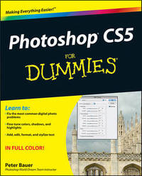 Photoshop CS5 For Dummies by Peter Bauer