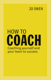 How to Coach by Jo Owen
