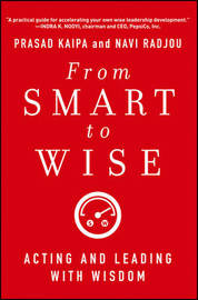 From Smart to Wise by Prasad Kaipa