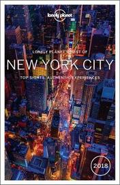 Lonely Planet Best of New York City 2018 by Lonely Planet