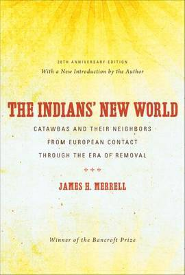 The Indians' New World by James H. Merrell