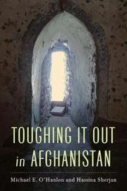Toughing It Out in Afghanistan by Michael E O'Hanlon image