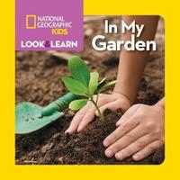 Look and Learn: In My Garden by Ruth Musgrave
