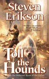 Toll the Hounds by Steven Erikson