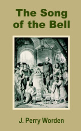 The Song of the Bell by J. Perry Worden image