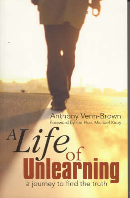 A Life of Unlearning by Anthony Venn- Brown image