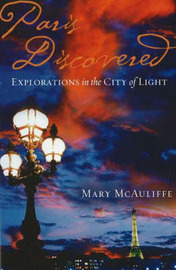 Paris Discovered by Mary McAuliffe image