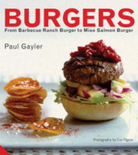 Burgers by Paul Gayler image