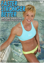 Faster Stronger Better - Brooke Hanson Swimming Techniques on DVD