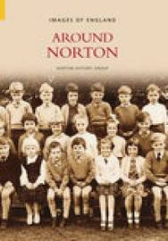 Around Norton by Norton History Group image