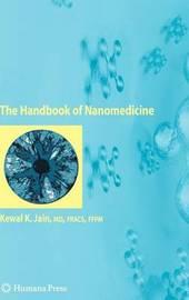 The Handbook of Nanomedicine by Kewal K. Jain image
