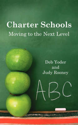 Charter Schools by Deb, Yoder