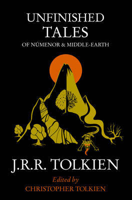 Unfinished Tales by J.R.R. Tolkien image