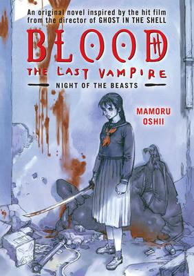 Blood: The Last Vampire: Night of the Beasts by Mamoru Oshii image