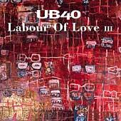 Labour Of Love III by UB40