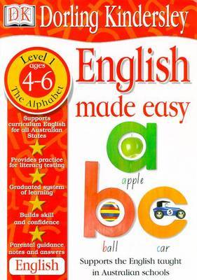 English Made Easy Level 1: the Alphabet by Dorling Kindersley