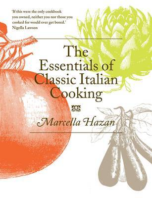 The Essentials of Classic Italian Cooking by Marcella Hazan image