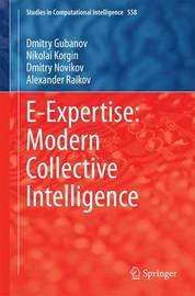 E-Expertise: Modern Collective Intelligence by Dmitry Gubanov