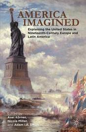America Imagined by Axel Korner