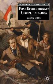 Post-revolutionary Europe by Martyn Lyons image