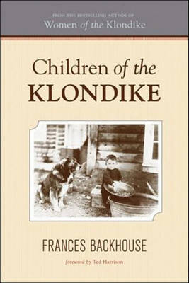 Children of the Klondike by Frances Backhouse image