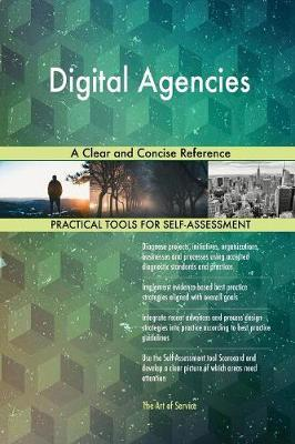 Digital Agencies a Clear and Concise Reference by Gerardus Blokdyk image