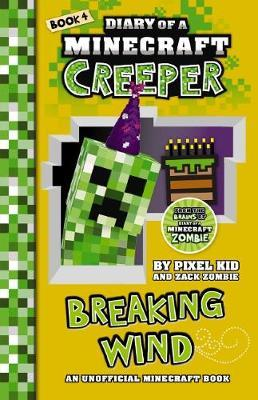 Diary of a Minecraft Creeper #4: Breaking Wind by Kid,Pixel image