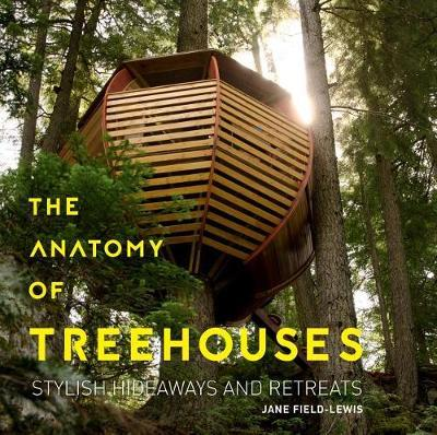 The Anatomy of Treehouses by Jane Field-Lewis image
