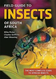 Field Guide to Insects of South Africa by Charles Griffiths