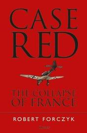 Case Red by Robert Forczyk