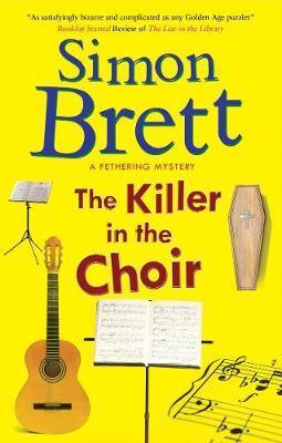 The Killer in the Choir by Simon Brett
