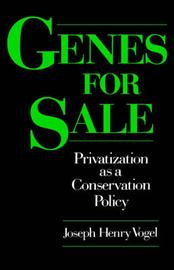 Genes for Sale by Joseph Henry Vogel