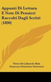 Appunti Di Lettura E Note Di Pensieri Raccolti Dagli Scritti (1890) by Francesco Domenico Guerrazzi