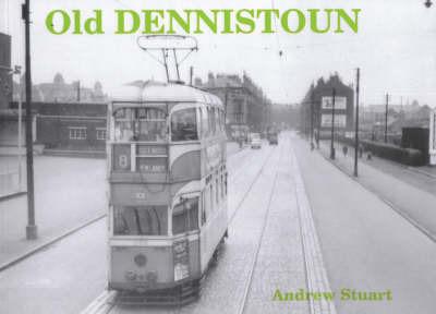 Old Dennistoun by Andrew Stuart