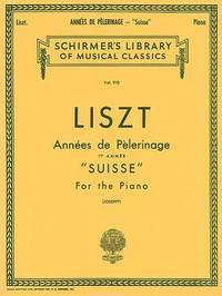 Anne De Plerinage, Book 1 by Franz Liszt