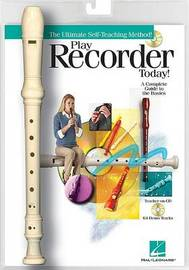 Play Recorder Today!: Book/CD Packaged with a Recorder